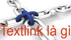 Textlink là gì?