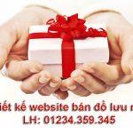 Thiết kế website bán đồ lưu niệm giá rẻ chất lượng đảm bảo tuyệt đối.