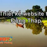 Thiết kế website giá rẻ tại Đồng Tháp chuẩn seo, chuẩn di động.
